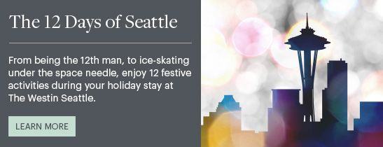 Westin Seattle Holiday Package