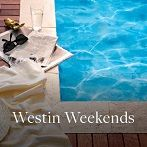 Learn More About Westin Weekends