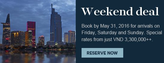 Weekend Deal at Sheraton Saigon Hotel & Towers. Ho Chi Minh City, Vietnam
