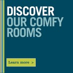 Discover our Comfy Rooms