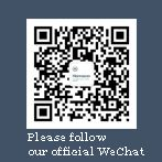 Follow our Wechat,be our fans