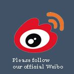 Follow our Weibo,be our fans