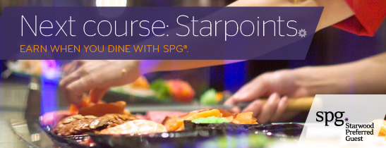 Earn Starpoints when you dine with SPG