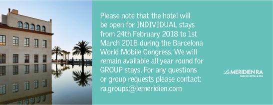 Le Meridien Ra will be open for individual stays during the World Mobile Congress 2018