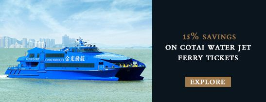 Enjoy 15% discount for Cotai Water Jet Ferry Tickets