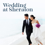 Sheraton Wedding - where your dream wedding come true