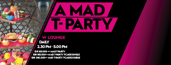 A MAD T PARTY AT W LOUNGE