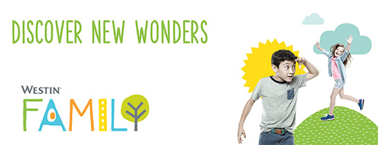 Discover New Wonders with Westin Family