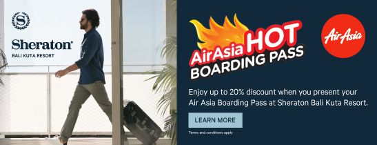Air Asia Hot Borading Pass - Sheraton Bali Kuta Resort