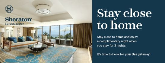 Stay 4 Pay 3 at Sheraton Bali Kuta Resort