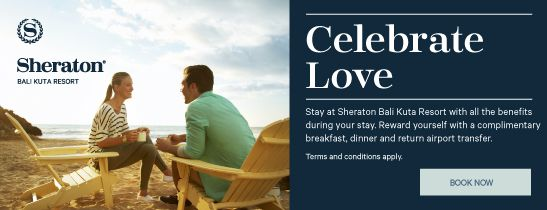 Celebrate Love Package at Sheraton Bali Kuta Resort
