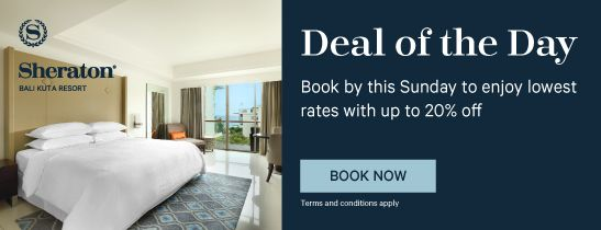 Deal of the Day | Sheraton Bali Kuta Resort