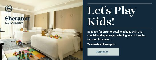 Sheraton Let's Play Kids Package