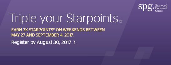 SPG Take Three: Earn triple Starpoints on weekends and double Starpoints on weekdays.