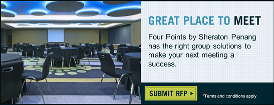 Special Meeting and Event deals in Penang : Four Points by Sheraton Penang