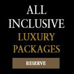 All-Inclusive Luxury Packages - Book Now