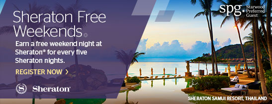 Sheraton Free Weekends REGISTER NOW >