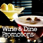 Latest Wine & Dine Promotions