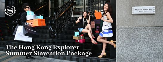 The Hong Kong Explorer Summer Staycation Package