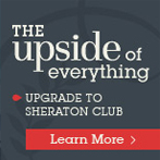 Upgrade your stay and experience Sheraton Club