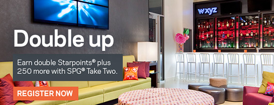 Double Your Rewards with SPG Take Two