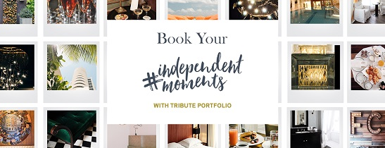 Book your #independentmoments with Tribute Portfolio